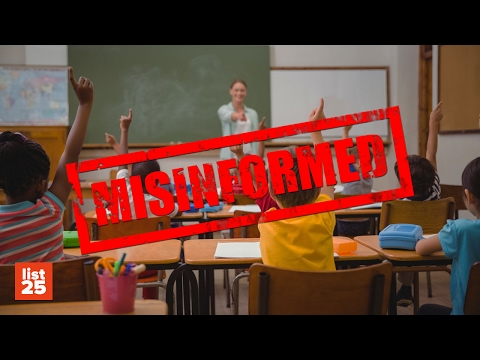 25 Things YOU Were MISINFORMED About In SCHOOL