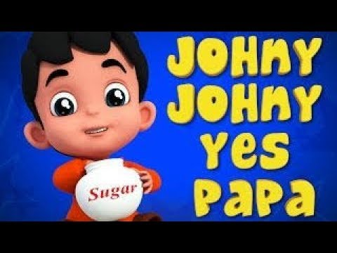 Lagu Anak-anak bahasa Inggris Jhonny Johnny Yes Papa