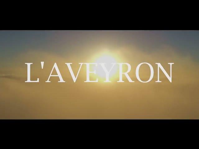 L'Aveyron c'est...
