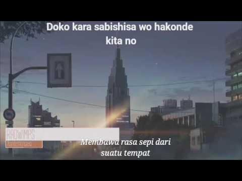 Kimi No Na Wa. (Your Name) RADWIMPS - Nandemonaiya (With Lyrics And Sub Indo)