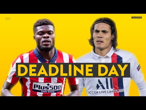 TRANSFER DEADLINE DAY FINAL HOUR! Arsenal sign Partey & Man Utd sign Cavani!