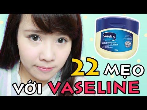 22 MẸO HAY VỚI VASELINE - CỰC HỮU ÍCH - 22 Vaseline Hacks | Ngọc Bube
