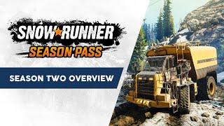 SnowRunner - Season 2 Overview Trailer