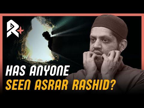 #DEBATE: HAS ANYONE SEEN ASRAR RASHID?