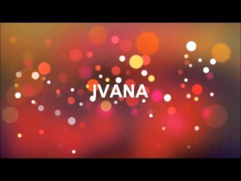 Tanti Auguri Ivana Youtube