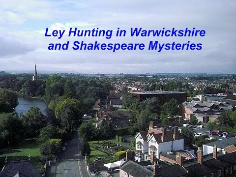 Ley Hunting in Warwickshire and Shakespeare Mysteries