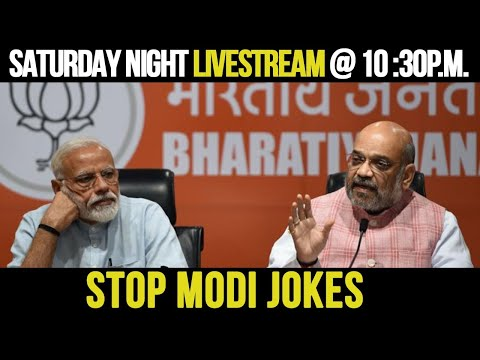 Saturday Night Livestream - Why Bhakt Banerjee Is Upset with the Modi Jokes!