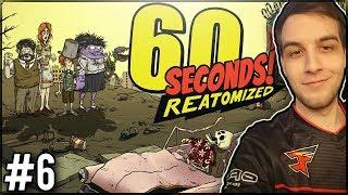 WYCHODZIMY Z DOMU ILE SIĘ DA! - 60 Seconds! Reatomized #6