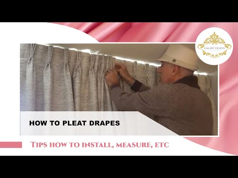 DIY How To Pleat Curtains – Fan Fold Drapes | Galaxy Design Video #188