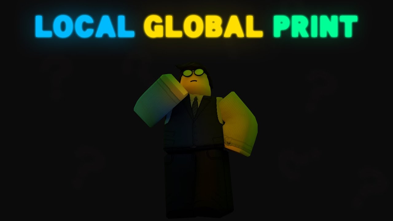 Global Local Variables Print Roblox Beginner Tutorial Youtube - roblox lua global variables