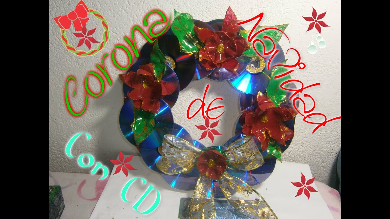 Corona de navidad con cd reciclaje youtube - Manualidades para navidades ...
