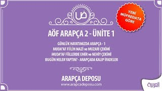AÖF Arapça 2 - Unite 1 (Yeni Müfredat 2017-2018)