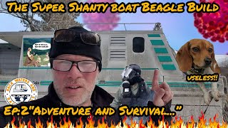 "Ep:2 ""we're All Gonna Die!!!"" The Super Shanty Boat Beagle Build"
