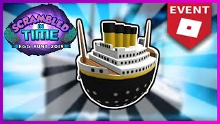 WIE DIE EGGTANIC EGG IN ROBLOX TITANIC | ROBLOX EGG HUNT 2019