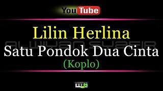 Karaoke Lilin Herlina - Satu Pondok Dua Cinta  Koplo