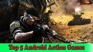 Top 5 android Action Games| Fun to Play