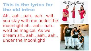 The Royalty Family Old and New intro lyrics
