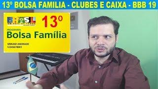 13º salário do Bolsa Família / Clubes de futebol e a Caixa / Big Brother 2019