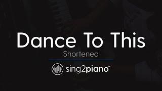 Baixar Dance To This (Shortened - Piano Karaoke) Troye Sivan & Ariana Grande