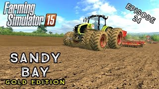 Let's Play Farming Simulator 2015 | Sandy Bay | Episode 24