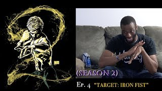 Marvel's IRON FIST (SEASON 2) - Episode 4   TV Review