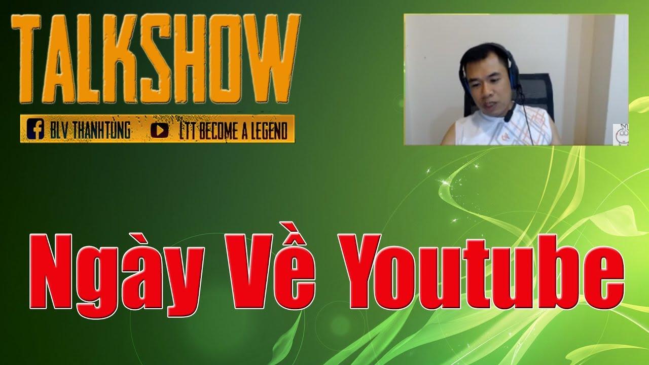 [FO3] – Talkshow – Ngày về Youtube