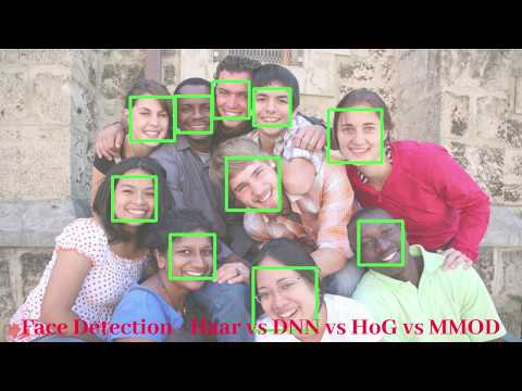 Face Detection Comparison - Haar, Deep Learning, HoG and MMOD - YouTube