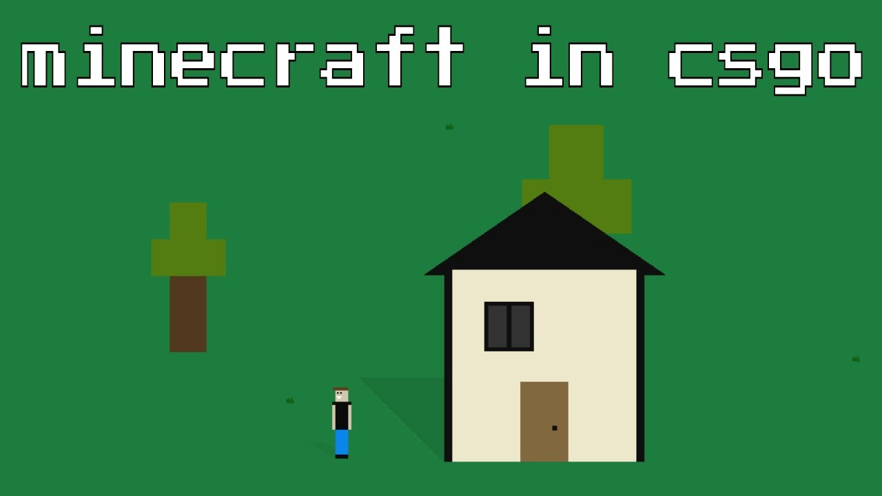 I created 2D Minecraft inside CSGO