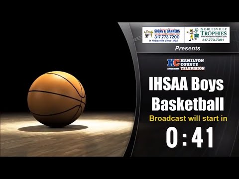 Anderson vs Fishers Boys Basketball Sectionals