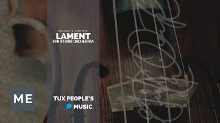 Lament (String Orchestra) - Bradley S. Hartman