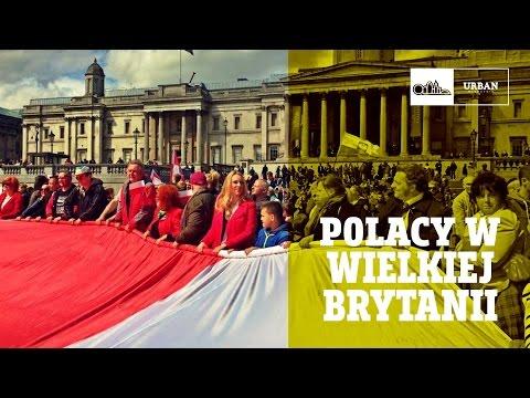 Życie W Londynie - POLACY W WIELKIEJ BRYTANII