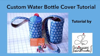 Tutorial #2 - How to sew a custom water bottle cover