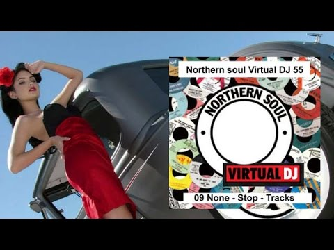 Northern Soul Virtual DJ 55