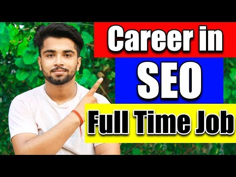 How to Make Career in SEO | Full time Job | SEO Future Scope