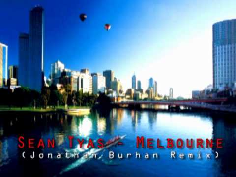 Sean Tyas - Melbourne (Jonathan Burhan Remix) SHORT EDIT