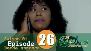 MOEURS, la Brigade des Femmes - saison 1 - épisode 26 : la bande annonce