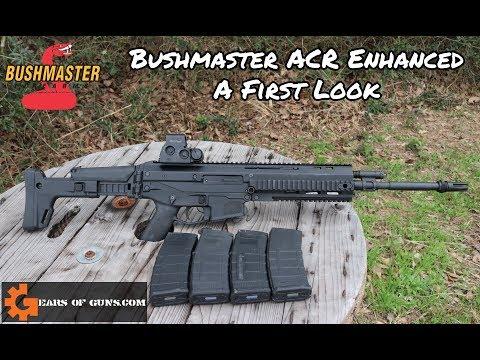 Bushmaster ACR Enhanced: A First Look