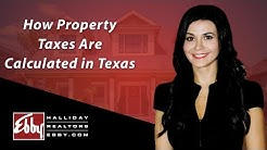 Northern Texas Real Estate Agent: How property taxes are calculated in Texas