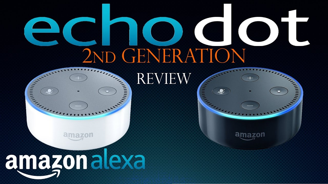 amazon echo dot 2nd generation full review echo dot 1. Black Bedroom Furniture Sets. Home Design Ideas