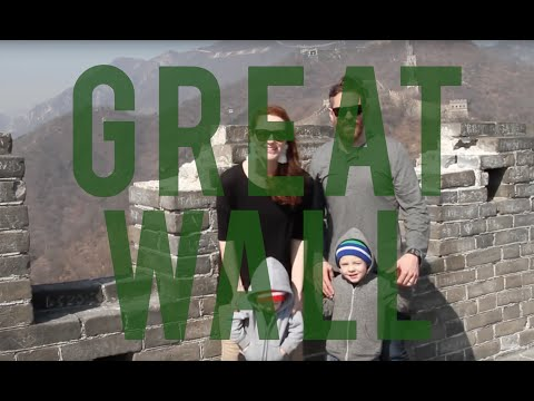 The Great Wall of China with Kids!