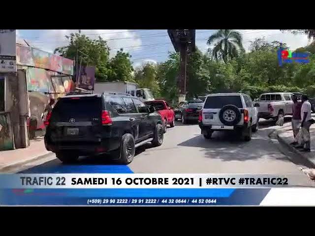 TRAFIC 22   SAMEDI 16 OCTOBRE 2021   #RTVC #TRAFIC22