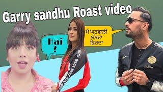 Garry Sandhu Roast ft. Shehnaaz Gill - Funny Roast video