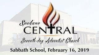 Sabbath School, February 16, 2019