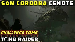 San Cordoba (Challenge Tomb Ship Puzzle, Cenote) – SHADOW OF THE TOMB RAIDER