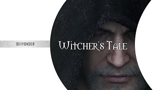 THE WITCHER 3 AMV - Witcher's Tale
