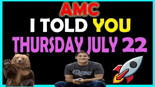 THURSDAY JULY 22 AMC Stock | $64 SQUEEZE STILL?! PRICE *DROP* No Panic Hedge Funds Will LOSE