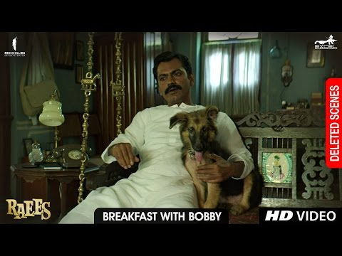 Raees | Breakfast with Bobby | Deleted...