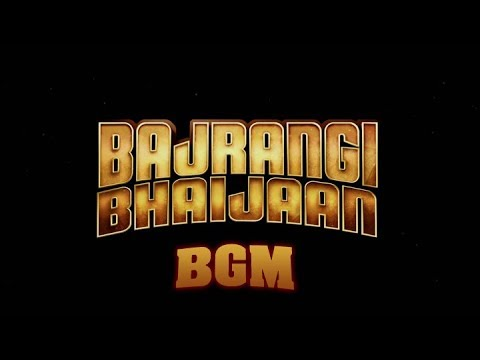 Bajrangi Bhaijaan full movie background music | BGM