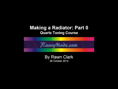 Making a Radiator: Part 0  /  Quartz Tuning Course