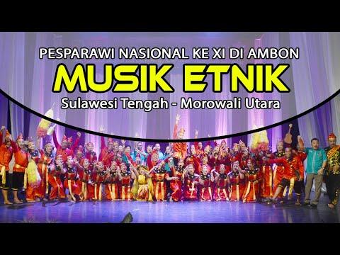 Pesparawi XI Ambon - Musik Etnik Kontingen Sulawesi Tengah (Morowali Utara)